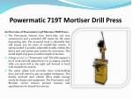 powermatic 719t mortiser drill press