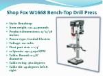 shop fox w1668 bench top drill press