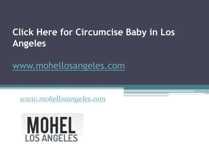 click here for circumcise baby in los angeles www mohellosangeles com n.