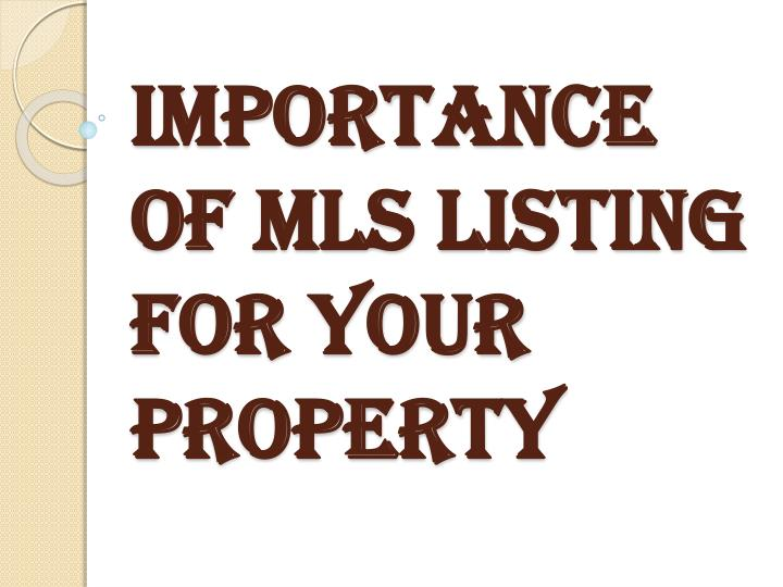 importance of mls listing for your property n.
