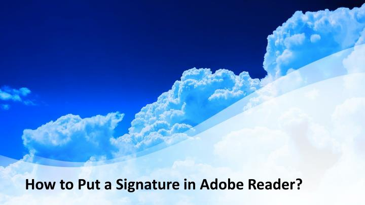 how to put a signature in adobe reader n.
