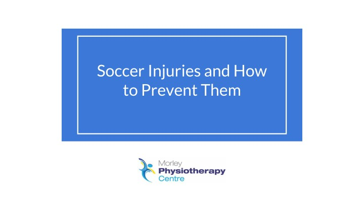 soccer injuries and how to prevent them n.