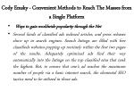 cody emsky convenient methods to reach the masses from a single platform 3
