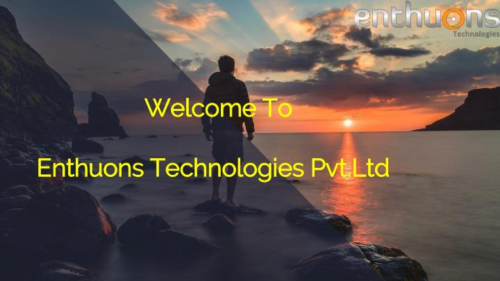 welcome to enthuons technologies pvt ltd n.