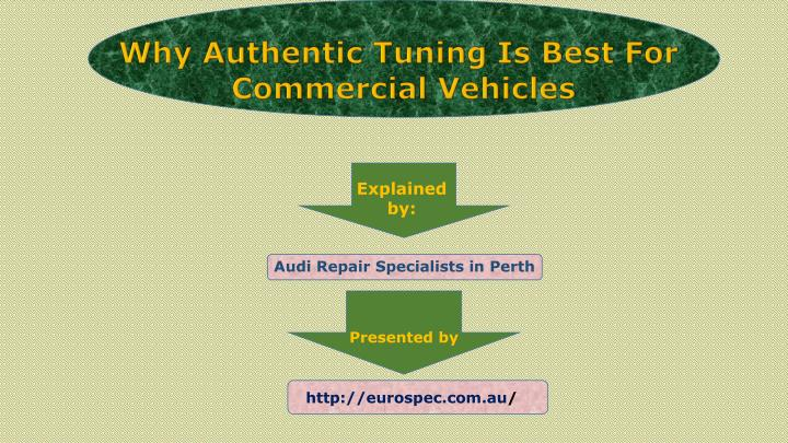 why authentic tuning is best for commercial n.