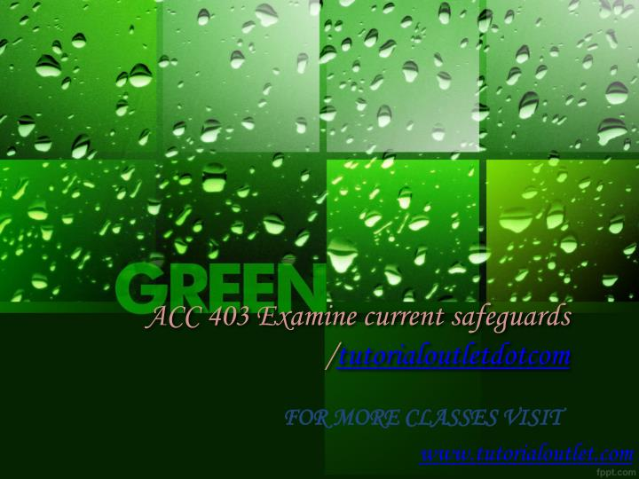 acc 403 examine current safeguards tutorialoutletdotcom n.