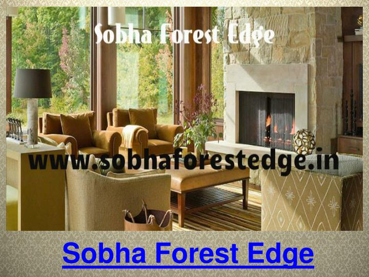 sobha forest edge n.
