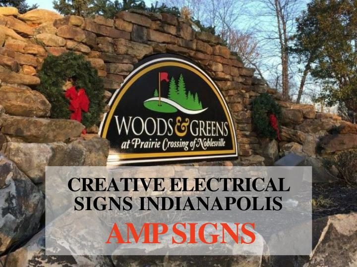 creative electrical signs indianapolis amp signs n.