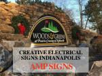 creative electrical signs indianapolis amp signs