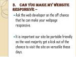 3 can you make my website responsive