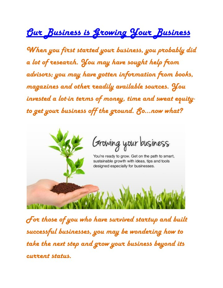 our business is growing your business n.