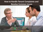 how to handle tenant complaints and resolve common issues