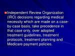 independent review organization iro decisions