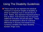 using the disability guidelines