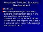 what does the dwc say about the guidelines