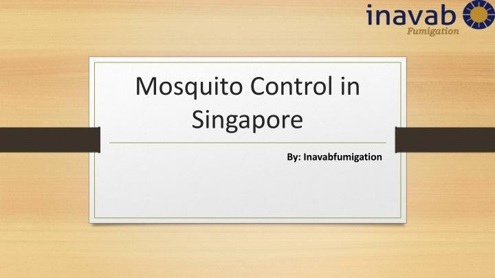 m osquito control in singapore n.
