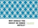 why should you invest in condo hotels