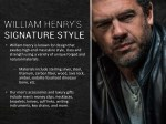 william henry is known for design that exudes