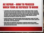 ac repair how to proceed when your ac refused to work 1