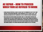 ac repair how to proceed when your ac refused to work