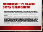 maintenance tips to avoid costly furnace repair 1