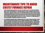 maintenance tips to avoid costly furnace repair