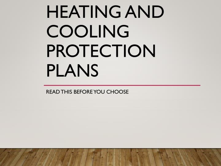 heating and cooling protection plans n.
