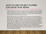 how to hire the best plumber for water tank repair