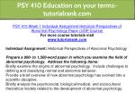 psy 410 education on your terms tutorialrank com 4