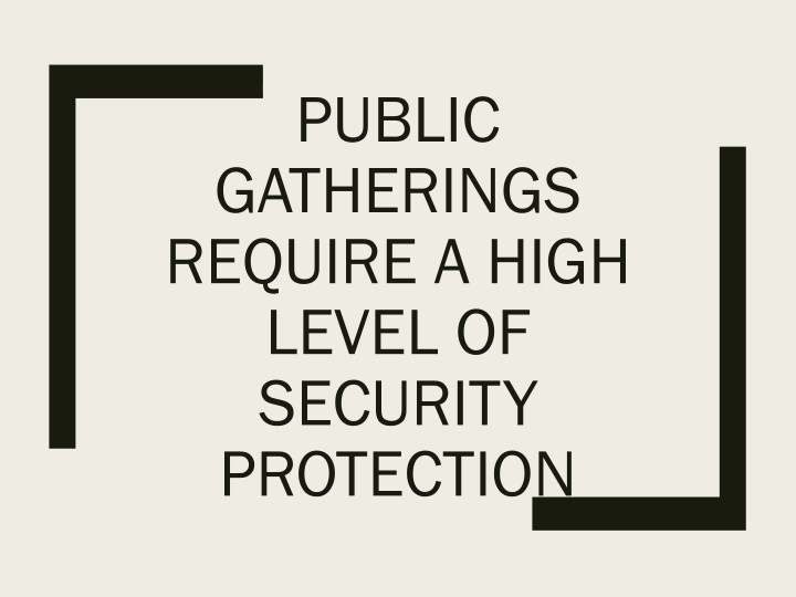 public gatherings require a high level n.