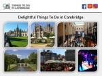 delightful things to do in cambridge