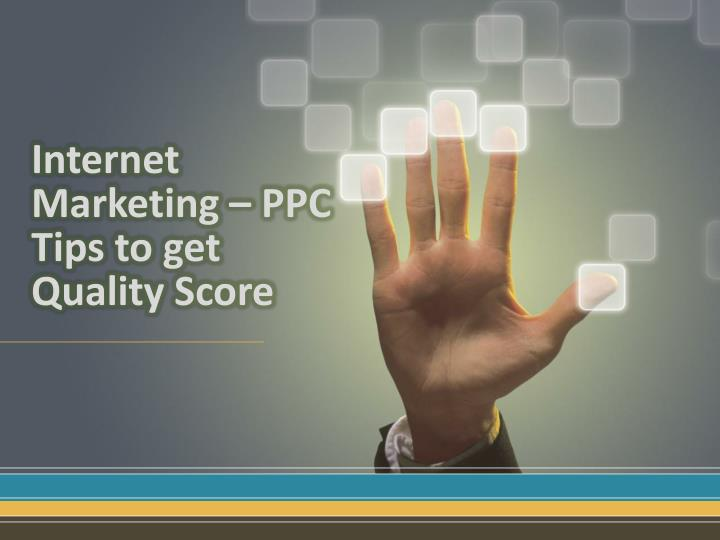 internet marketing ppc tips to get quality score n.