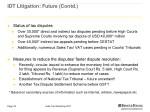 idt litigation future contd