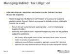 managing indirect tax litigation 1