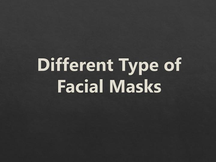 different type of facial masks n.