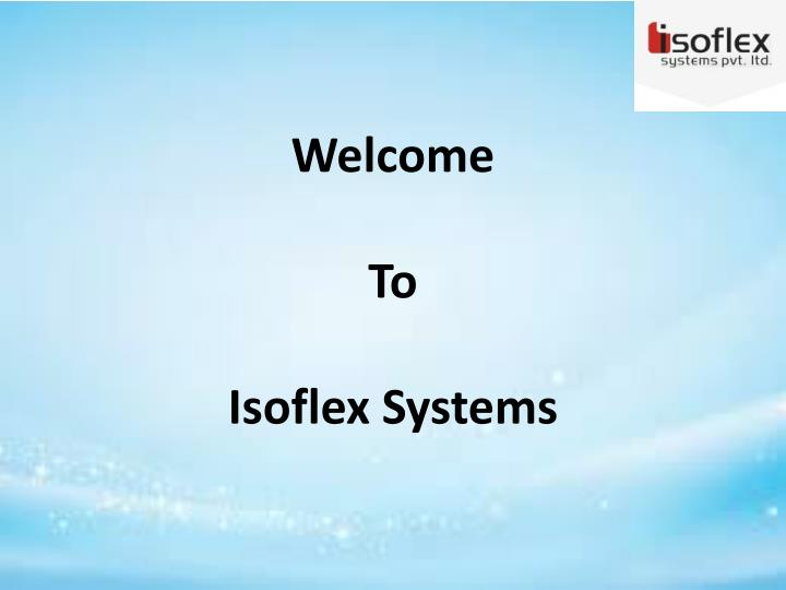 welcome to isoflex systems n.