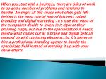 when you start with a business there are piles