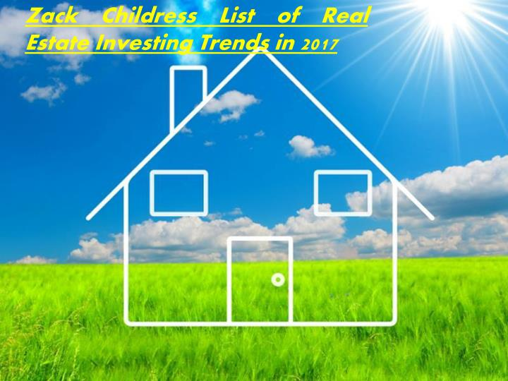 zack childress list of real estate investing n.