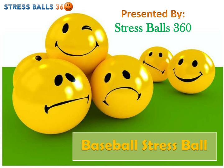 presented by stress balls 360 n.