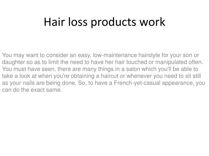 hair loss products work n.