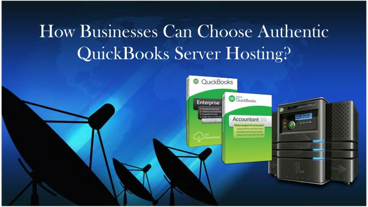 how businesses can choose authentic quickbooks server hosting n.