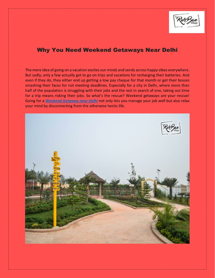 why you need weekend getaways near delhi n.