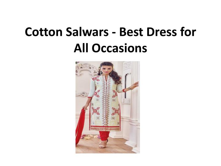 cotton salwars best dress for all occasions n.