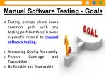 manual software testing goals