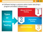 software testing is a process where tester