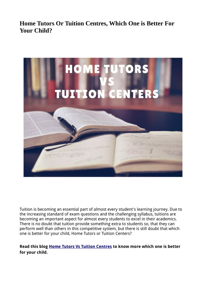 home tutors or tuition centres which n.