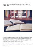 home tutors or tuition centres which