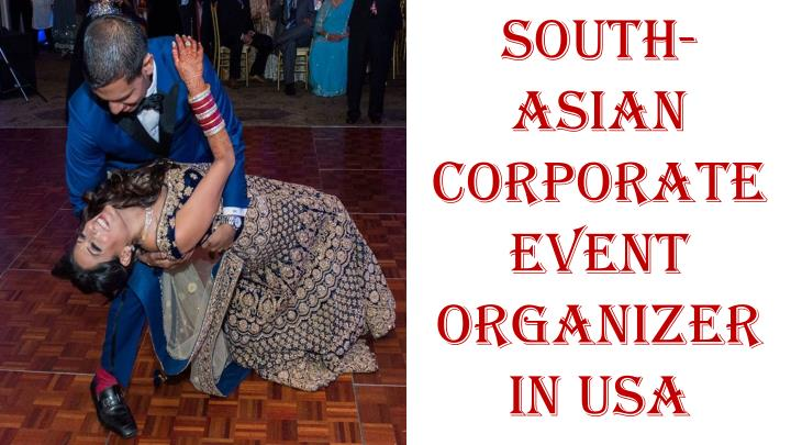 south asian corporate event organizer in usa n.