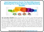 ideal approaches to enrich the best b2b inbound