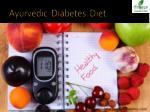 a yurvedic diabetes diet